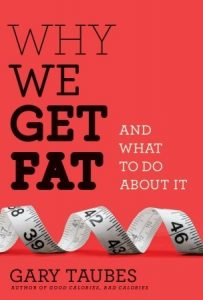 Why We Get Fat: And What to Do About It torrent downlaod