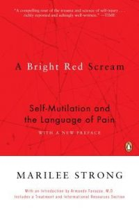 A Bright Red Scream: Self-Mutilation and the Language of Pain torrent downlaod