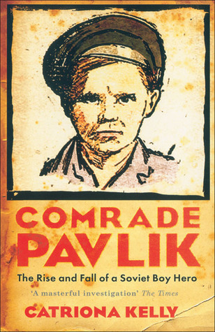 Download free pdf Comrade Pavlik: The Rise and Fall of a Soviet Boy Hero