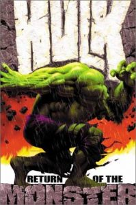 The Incredible Hulk, Vol. 1: Return of the Monster  <small>(The Incredible Hulk #1)</small> torrent downlaod