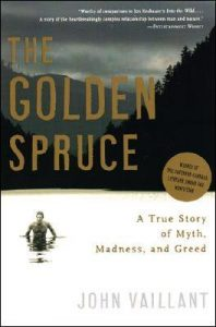 The Golden Spruce: A True Story of Myth, Madness, and Greed torrent downlaod