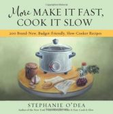 More Make It Fast, Cook It Slow: 200 Brand-New, Budget-Friendly, Slow-Cooker Recipes torrent downlaod
