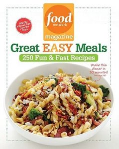 Food Network Magazine Great Easy Meals: 250 Delicious Recipes for the Whole Family torrent downlaod