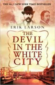 The Devil in the White City: Murder, Magic and Madness at the Fair that Changed America torrent downlaod
