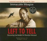 Left to Tell: One Woman's Story of Surviving the Rwandan Holocaust torrent downlaod