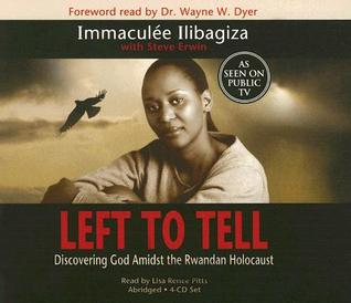 Download free pdf Left to Tell: One Woman's Story of Surviving the Rwandan Holocaust