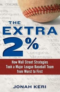 The Extra 2%: How Wall Street Strategies Took a Major League Baseball Team from Worst to First torrent downlaod