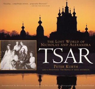 Download free pdf Tsar: The Lost World of Nicholas and Alexandra