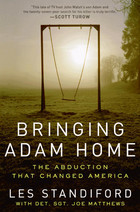 Bringing Adam Home: The Abduction That Changed America torrent downlaod