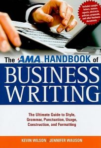 The AMA Handbook of Business Writing: The Ultimate Guide to Style, Grammar, Punctuation, Usage, Construction, and Formatting torrent downlaod