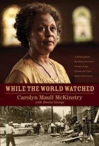 While the World Watched: A Birmingham Bombing Survivor Comes of Age During the Civil Rights Movement torrent downlaod