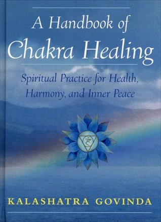 Download free pdf A Handbook of Chakra Healing: Spiritual Practice for Health, Harmony, and Inner Peace