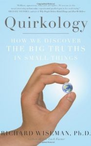 Quirkology: How We Discover the Big Truths in Small Things torrent downlaod