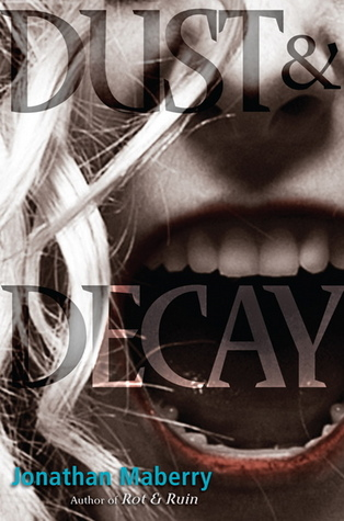 Download free pdf Dust & Decay  <small>(Rot & Ruin #2)</small>