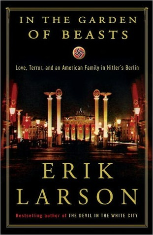 Download free pdf In the Garden of Beasts: Love, Terror, and an American Family in Hitler's Berlin