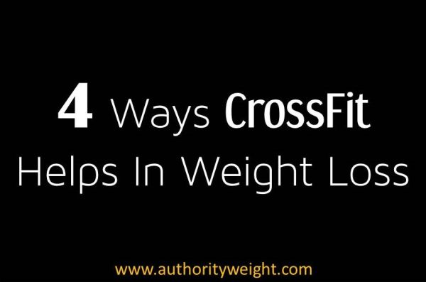 Ways CrossFit Helps In Weight Loss (Science Backed) - Authority ...