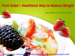 Fruit Salad - Healthiest Way to Reduce Weight