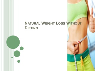 Natural weight loss without dieting