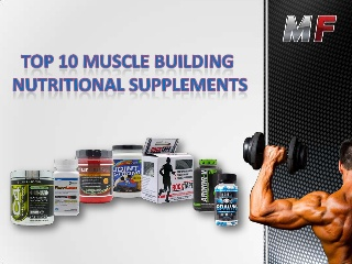 10 Muscle Building Nutritional Supplements for Athletes