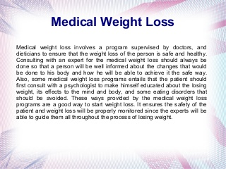 Medical weigh Lloss