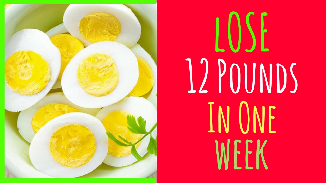 Egg diet for weight loss - HOW I LOSE 12 POUNDS IN 1 WEEK! - YouTube