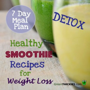 ... Meal Plans For Weight Loss 2: Healthy Smoothie Recipes for Weight Loss