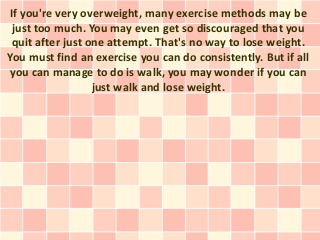 Walk And Lose Weight - Easy Weight Loss Exercise For Anyone