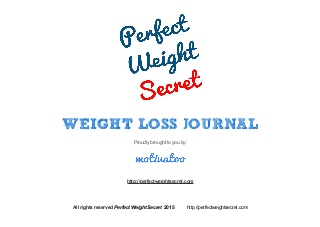 Perfect Weight Secret - Journal Template