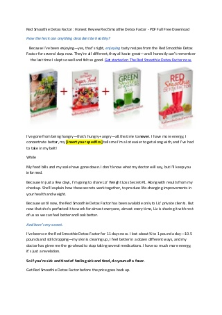 Red Smoothie Detox Factor - Does Liz Swann Miller's Red Smoothie Detox Factor Review Really Work? Download Pdf Book