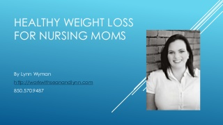 Healthy Weight Loss for Nursing Moms