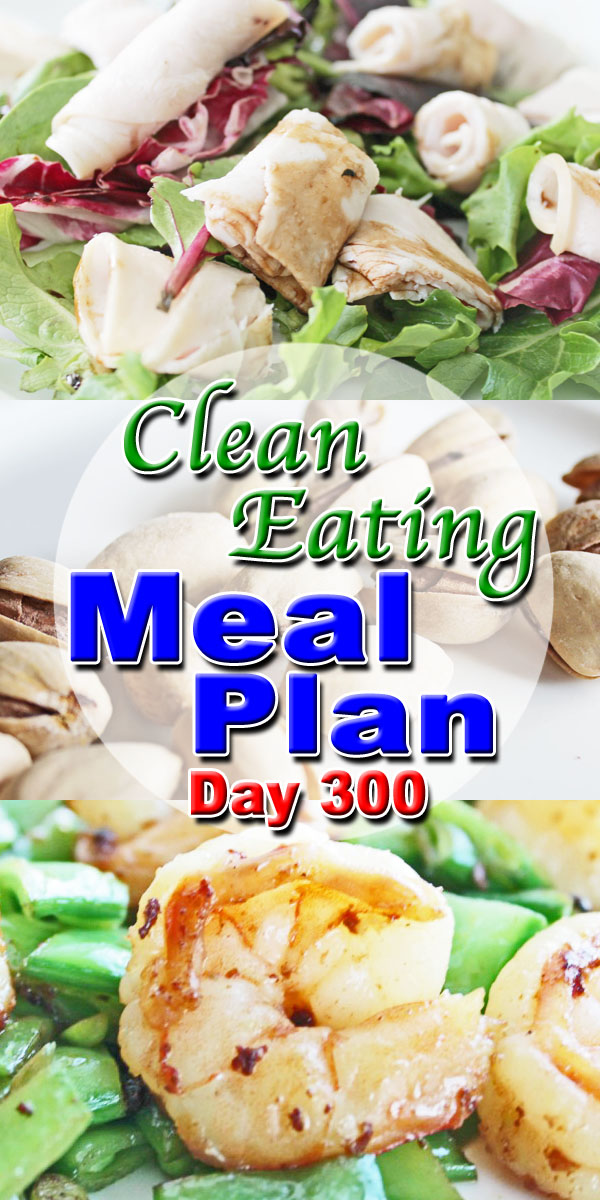 Clean Eating Weight Loss Meal Plan 300 - Clean Eating Meal Plan - Easy ...