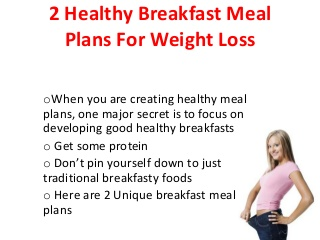 Healthy Breakfast Meal Plans For Weight Loss