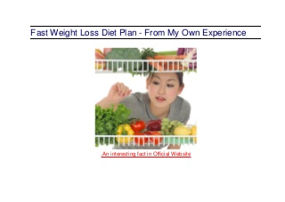 Fast weight loss diet plan from my own experience