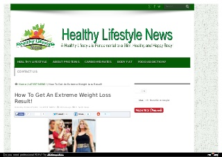How To Get An Extreme Weight Loss Result!