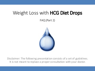 Weight loss with hCG Diet Drops - FAQ (Part 2)