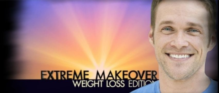 ... want to talk about the tv show extreme makeover weight loss edition